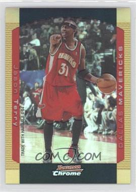 2004-05 Bowman Draft Picks & Prospects - Chrome - Gold Refractor #108 - Jason Terry /50