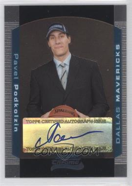 2004-05 Bowman Draft Picks & Prospects - Chrome #148 - Pavel Podkolzin /250