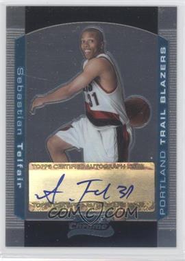 2004-05 Bowman Draft Picks & Prospects - Chrome #151 - Sebastian Telfair /250