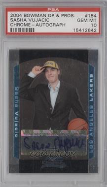 2004-05 Bowman Draft Picks & Prospects - Chrome #154 - Sasha Vujacic /250 [PSA10]