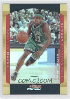 2004-05 Bowman Draft Picks & Prospects Chrome Gold Refractor #86 - Marcus Banks /50