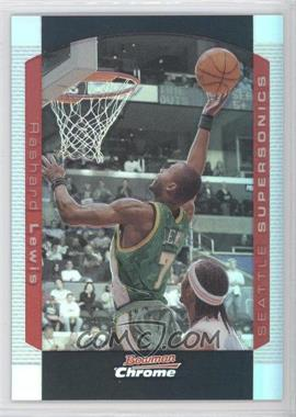 2004-05 Bowman Draft Picks & Prospects Chrome Refractor #89 - Rashard Lewis /300