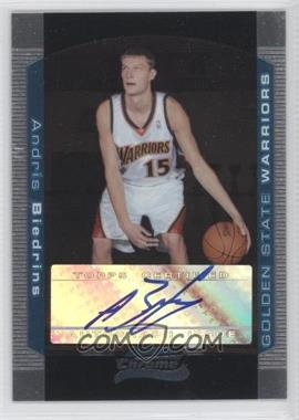 2004-05 Bowman Draft Picks & Prospects Chrome #147 - Andris Biedrins /250