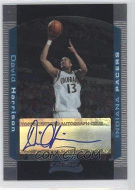 2004-05 Bowman Draft Picks & Prospects Chrome #156 - David Harrison /250