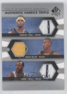 2004-05 SP Authentic - Authentic Fabrics Triple #AF3-OMT - Jamaal Tinsley, Reggie Miller, Jermaine O'Neal /25