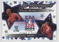 Dwyane Wade, Chris Bosh