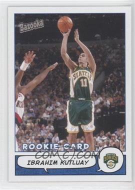 2004-05 Topps Bazooka #205 - Ibo Kutluay