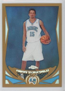 2004-05 Topps Chrome - [Base] - Gold Refractor #152 - Hedo Turkoglu /99
