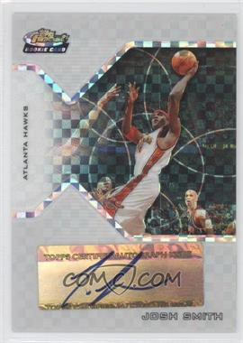 2004-05 Topps Finest X-Fractor #164 - Josh Smith /129