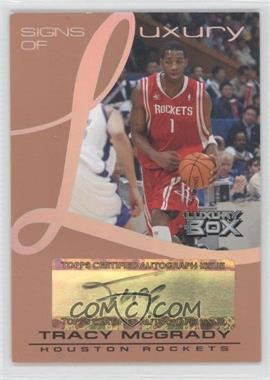 2004-05 Topps Luxury Box - Signs of Luxury - Tier Reserved [Autographed] #SL-TM - Tracy McGrady /75