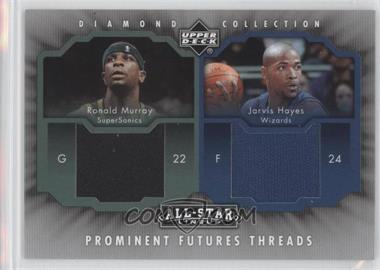 2004-05 Upper Deck All-Star Lineup Prominent Futures Threads #PFT-MH - Ronald Murray, Jarvis Hayes