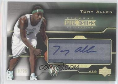 2004-05 Upper Deck Diamond Collection Pro Sigs Pro Signs Rookies Gold [Autographed] #PS-TA - Tony Allen /25