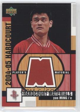 2004-05 Upper Deck Hardcourt - Hardcourt Materials - Player's Materials #HM-YM - Yao Ming