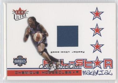 2004 Fleer Ultra WNBA - All-Star Material - Patches #ASM-CH - Chamique Holdsclaw /100