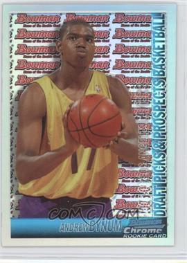 2005-06 Bowman Draft Picks & Stars - Chrome - Refractor #134 - Andrew Bynum /300