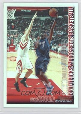 2005-06 Bowman Draft Picks & Stars - Chrome - Refractor #67 - Josh Howard /300