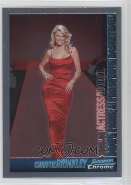 2005-06 Bowman Draft Picks & Stars - Chrome #148 - Christie Brinkley