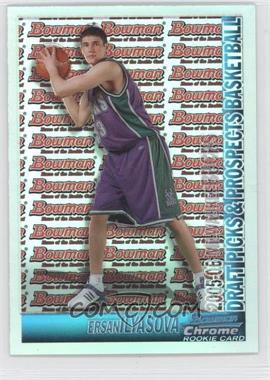 2005-06 Bowman Draft Picks & Stars Chrome Refractor #132 - Ersan Ilyasova /300