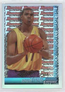 2005-06 Bowman Draft Picks & Stars Chrome Refractor #134 - Andrew Bynum /300