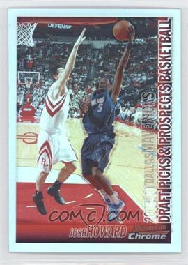 2005-06 Bowman Draft Picks & Stars Chrome Refractor #67 - Josh Howard /300