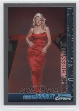 2005-06 Bowman Draft Picks & Stars Chrome #148 - Christie Brinkley