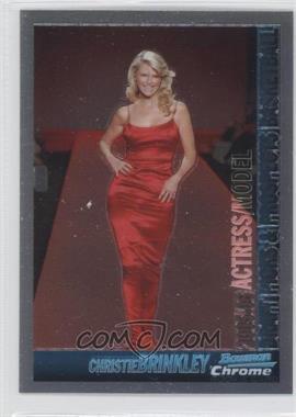 2005-06 Bowman Draft Picks & Stars Chrome #148 - Christie Brinkley
