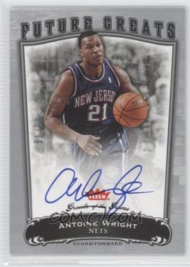 2005-06 Fleer Greats of the Game #106 - Antoine Wright /99