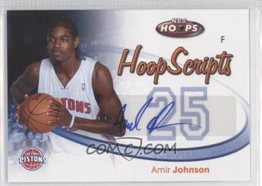 2005-06 NBA Hoops Hoop Scripts #HS-AJ - Amir Johnson
