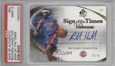 2005-06 SP Authentic Sign of the Times Veterans #SOTT-RH - Richard Hamilton /75 [PSA 9]