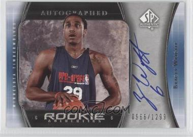 2005-06 SP Authentic #130 - Bracey Wright /1299
