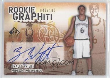 2005-06 SP Signature Edition - Rookie GRAPHiti - [Autographed] #RG-BW - Bracey Wright /100