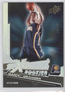 2005-06 SPx Spxcitement Rookies Spectrum #XCR10 - Danny Granger /99