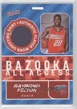 2005-06 Topps Bazooka All Access #BAA-RF - Raymond Felton