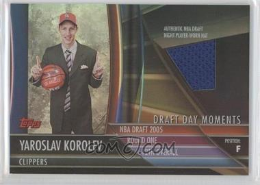 2005-06 Topps Big Game Draft Day Moments Relics #DDR-YK - Yaroslav Korolev /143