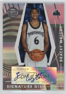 2005-06 Topps First Row - Signature Dish - [Autographed] #SD-BW - Bracey Wright /190