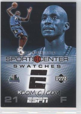 2005-06 Upper Deck ESPN Sportscenter Swatches #SCS-KG - Kevin Garnett