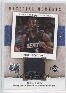 2005-06 Upper Deck Portraits Material Moments #MM-KD - Keyon Dooling