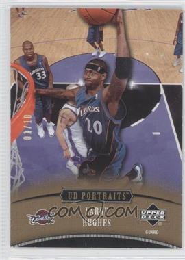 2005-06 Upper Deck Portraits Spectrum Gold Holofoil #59 - Larry Hughes /10