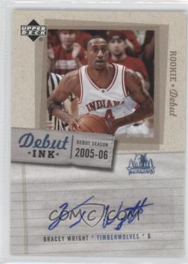 2005-06 Upper Deck Rookie Debut Debut Ink #DI-BW - Bracey Wright
