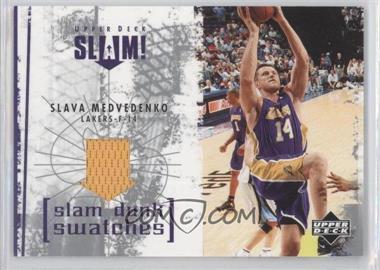 2005-06 Upper Deck Slam Slam Dunk Swatches #SL-ME - Slava Medvedenko