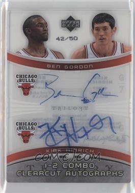 2005-06 Upper Deck Trilogy - Clearcut Autographs - 1-2 Combo [Autographed] #1-2-GH - Ben Gordon, Kirk Hinrich /50