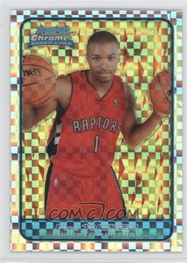 2006-07 Bowman Draft Picks & Stars Chrome X-Fractor #144 - P.J. Tucker /150