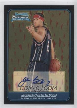 2006-07 Bowman Draft Picks & Stars Chrome #133 - Josh Boone