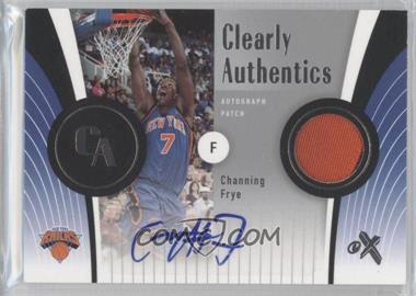 2006-07 Fleer EX Clearly Authentics Autograph Patch [Autographed] #CA-CF - Channing Frye /25