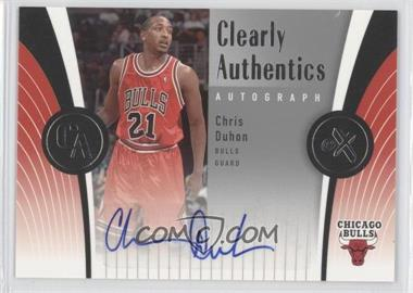 2006-07 Fleer EX Clearly Authentics Autographs [Autographed] #CAA-CD - Chris Duhon