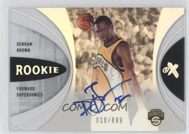 2006-07 Fleer EX #54 - Denham Brown /899