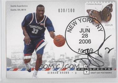 2006-07 Fleer Hot Prospects - Draft Day Postmarks #DD-DB - Denham Brown /100
