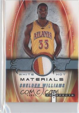2006-07 Fleer Hot Prospects Hot Materials White Hot #HM-SW - Shelden Williams /10