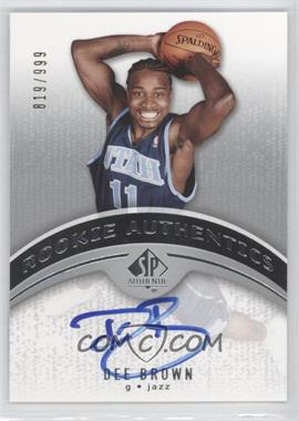 2006-07 SP Authentic - [Base] #104 - Dee Brown /999