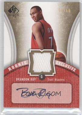 2006-07 SP Authentic Rookie Exclusive Jersey Autograph #RE-BR - Brandon Roy /60